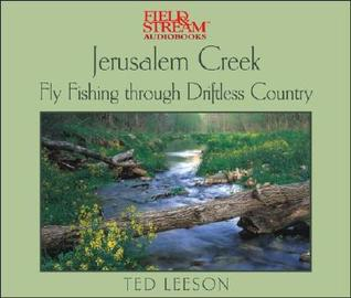 Jerusalem Creek: Journeys Into Driftless Country  by  Ted Leeson