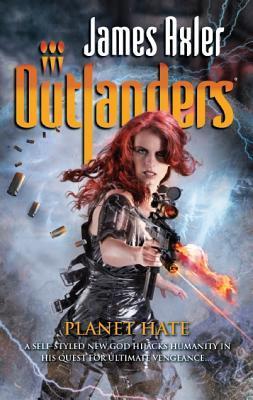 Planet Hate (Outlanders, #60) James Axler