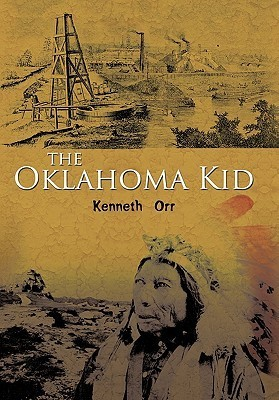 The Oklahoma Kid Kenneth Orr
