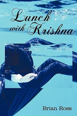 Lunch with Krishna  by  Brian Ross