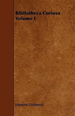 Bibliotheca Curiosa Volume I James I of England