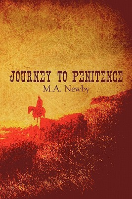 Journey to Penitence  by  M.A. Newby