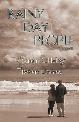 Rainy Day People  by  Susan C. Haley