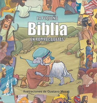 La Pequena Biblia en Rompecabezas [With Puzzles] Gustavo Mazali