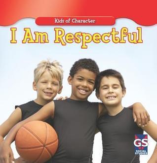 I Am Respectful  by  Kurt Joseph
