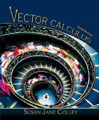 Vector Calculus with Student Solutions Manual Susan J. Colley