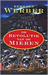 De revolutie van de mieren Bernard Werber