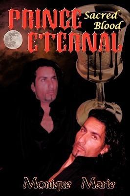 Prince Eternal: Sacred Blood Monique Marie