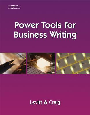 Power Tools for Business Writing Julie Griffin Levitt
