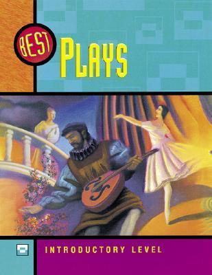 Best Plays, Introductory Level: 7 Plays for Young People  by  Jamestown Publishers