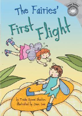 The Fairies First Flight Trisha Speed Shaskan