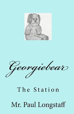 Georgiebear: The Station  by  Paul Longstaff