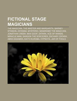 Fictional Stage Magicians: The Magician, the Master and Margarita, Barney Stinson, Zatanna, Mysterio, Mandrake the Magician, Jonathan Creek  by  Source Wikipedia