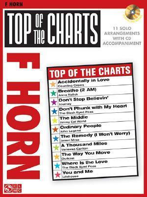 Top of the Charts: F Horn [With CD]  by  Hal Leonard Publishing Company