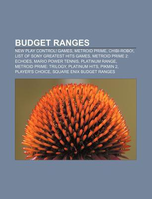 Budget Ranges: New Play Control! Games, Metroid Prime, Chibi-Robo!, List of Sony Greatest Hits Games, Metroid Prime 2: Echoes Source Wikipedia