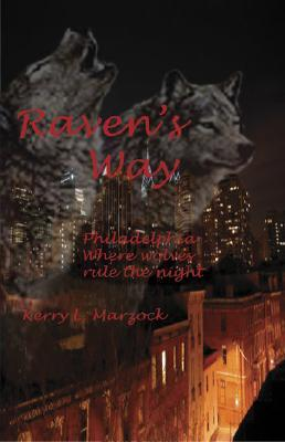 Ravens Way  by  Kerry L. Marzock
