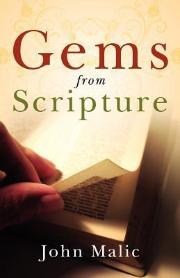 Gems from Scripture  by  John Malic