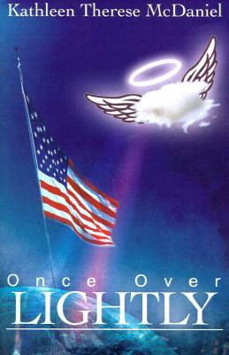 Once Over Lightly  by  Kathleen T McDaniel