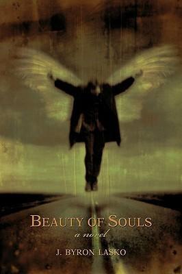 Beauty of Souls J. Lasko