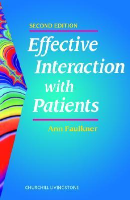 Teaching Interactive Skills in Health Care Ann Faulkner