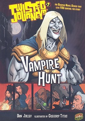 Vampire Hunt (Twisted Journeys, #7)  by  Dan Jolley