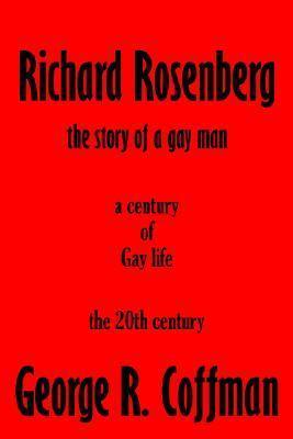 Richard Rosenberg George R. Coffman