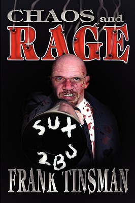 Chaos and Rage  by  Frank Tinsman