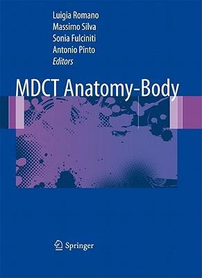 Mdct Anatomy   Body  by  Luigia Romano