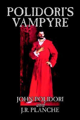 Polidoris Vampyre John William Polidori
