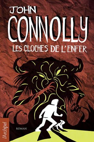 Les cloches de lenfer  by  John Connolly