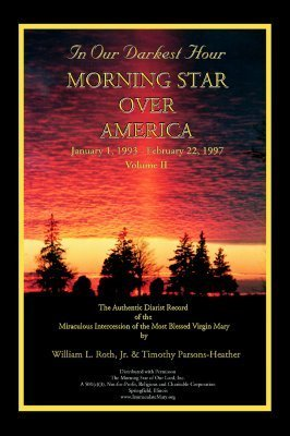 In Our Darkest Hour - Morning Star Over America / Volume II - January 1, 1993 - February 22, 1997  by  William L. Roth, Jr.