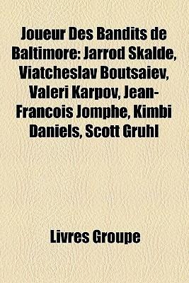 Joueur Des Bandits De Baltimore  by  Livres Groupe