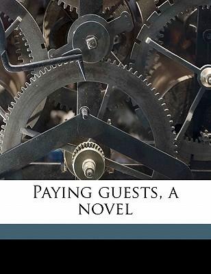 Paying Guests, A Novel E.F. Benson
