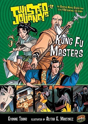 Kung Fu Masters (Twisted Journeys, #12) Evonne Tsang