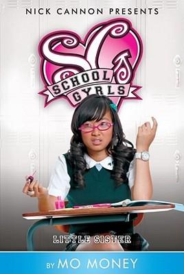 Little Sista (School Gyrls, #4) Mo Money