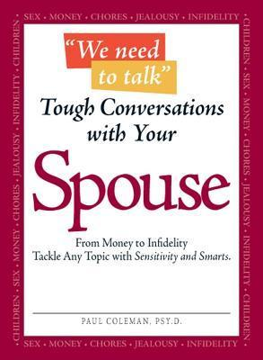 We Need to Talk: Tough Conversations With Your Spouse  by  Paul Coleman