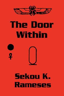 The Door Within  by  Sekou Kwame Rameses