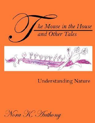 The Mouse in the House and Other Tales Nora Katsourakis