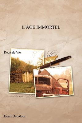 L GE Immortel: R Cit de Vie  by  Henri Debidour