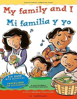 My Family and I/Mi Familia y Yo  by  Gladys Rosa-Mendoza
