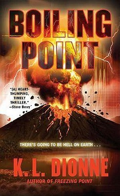 Boiling Point  by  Karen Dionne