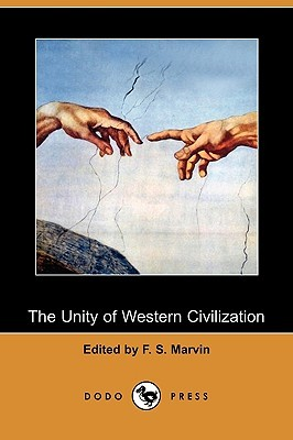 The Unity of Western Civilization F.S. Marvin
