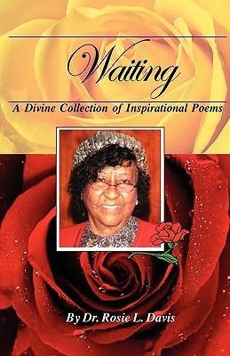 Waiting Rosie L. Davis