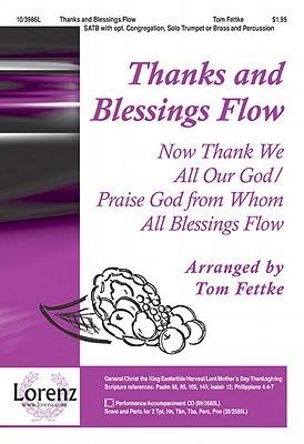 Thanks and Blessings Flow Tom Fettke
