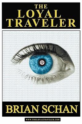 The Loyal Traveler  by  Brian Schan