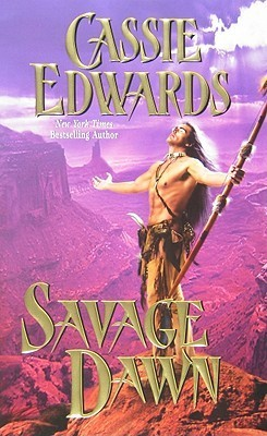 Savage Dawn (Savage #35) Cassie Edwards