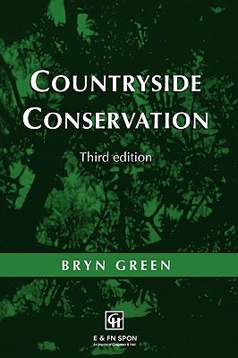 Countryside Conservation: Land Ecology, Planning and Management Bryn Green