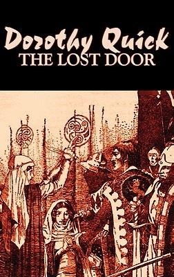 The Lost Door  by  Dorothy Quick