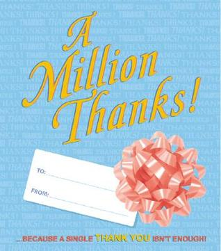 A Million Thanks: ...Because a Single Thank You Isnt Enough!  by  Yoe Studios