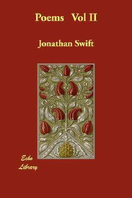 Poems Vol II  by  Jonathan Swift